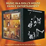 Music in a Doll's House/Family Entertainment by Family (1999-10-29)