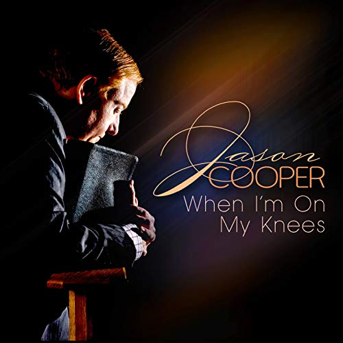 Jason Cooper - When I'm On My Knees 2018