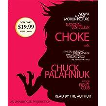 By Chuck Palahniuk Choke (Mti Una) [Audio CD]