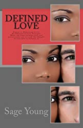 DEFINED LOVE: Sequel to Delusional Love (Revised): An Interracial Love Triangle: When the lines between love and perseverance are crossed the thought of true love is defined