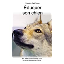 Éduquer son chien (French Edition)