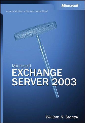 Microsoft  Exchange Server 2003 Administrator's Pocket Consultant (Best Email Server For Business)