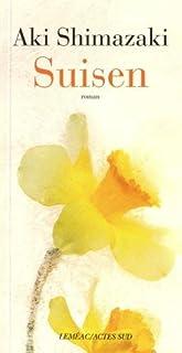 L'ombre du chardon [3] : Suisen, Shimazaki, Aki