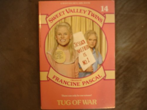 TUG OF WAR (SVT #14) (Sweet Valley Twins) (Tug Twin)