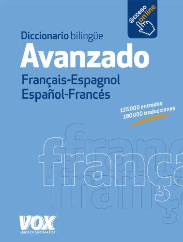 Diccionario bilingüe avanzado Français-Espagnol Español-Francés / Advanced Bilingual Dictionary Français-Anglais Spanish-French (Spanish Edition) (Spanish and French Edition)