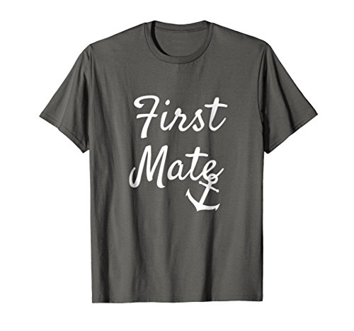 First Mate Matching Couple Cruise Boating T Shirt