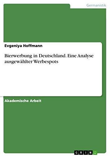 bierwerbung-in-deutschland-eine-analyse-ausgewahlter-werbespots-german-edition