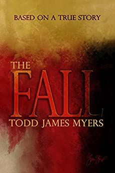 The Fall by [Myers, Todd James]