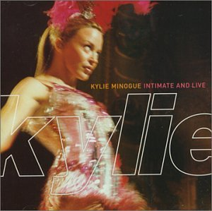 Intimate & Live - Australia By Kylie Minogue (1998-11-28) by Mushroom