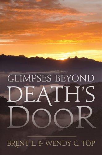 (Glimpses Beyond Death's Door)