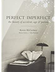 Perfect Imperfect: The Beauty Of Accident Age And Patina