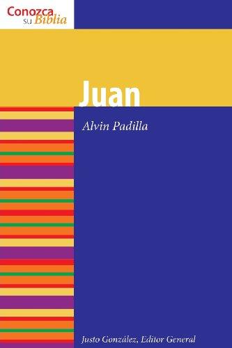 Juan (Conozca Su Biblia / It Knows Its Bible) (Spanish Edition)