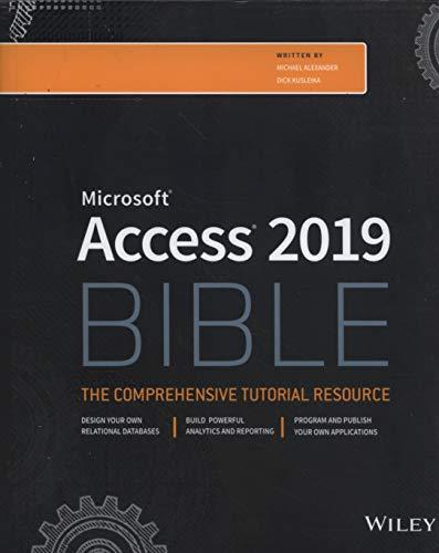 Access 2019 Bible (Ms Access Book)