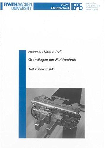 Grundlagen der Fluidtechnik: Teil 2: Pneumatik (Reihe Fluidtechnik) Taschenbuch – 10. Januar 2014 Hubertus Murrenhoff Shaker 3844024557 Technik allgemein