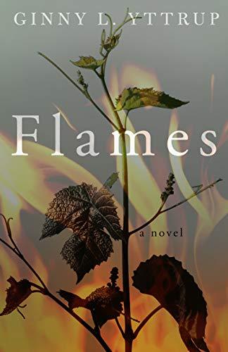 Flames by [Yttrup, Ginny L.]