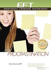 EFT for Procrastination (EFT: Emotional Freedom Techniques)