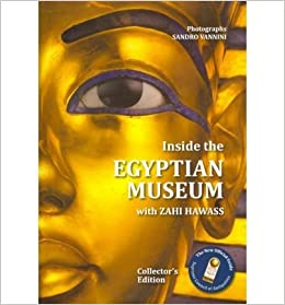 Inside the Egyptian Museum: Visitor's Guide by Zahi A. Hawass (15-Jun-2010)