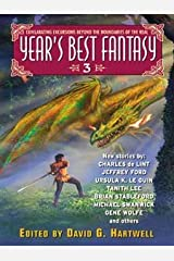 Year's Best Fantasy 3 (Year's Best Fantasy Series) Kindle Edition