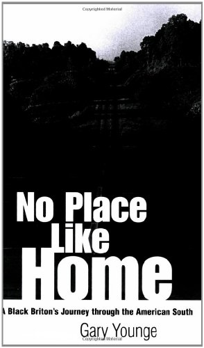 Search : No Place Like Home: A Black Briton's Journey Through the American South