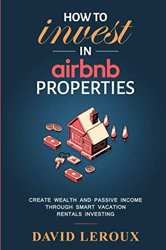 41pYodqkysL - How To Invest in Airbnb Properties: Create Wealth and Passive Income Through Smart Vacation Rentals Investing