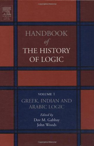 Greek, Indian and Arabic Logic, Volume 1 (Handbook of the History of Logic)