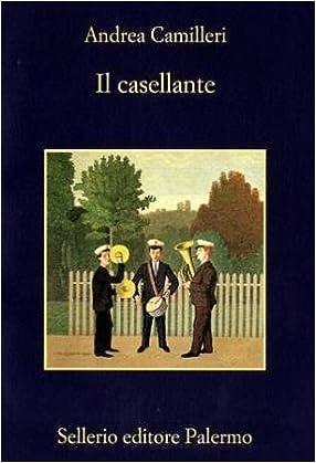 Il casellante (La memoria): Amazon.es: Andrea Camilleri: Libros en idiomas extranjeros