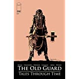 The Old Guard: Tales Through Time #1