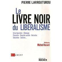 LIVRE NOIR DU LIBÉRALISME (LE)