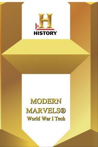 History -- Modern Marvels World War I Tech