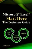 Microsoft Excel Start Here The Beginners Guide Front Cover