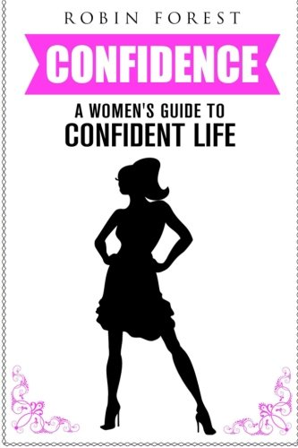 Confidence  Confidence Code And Hacks  A Girls Guide To Confidence  Self Esteem  Self Confidence  Skills  Charisma   Motivation  How To Gain Confidence   Volume 1