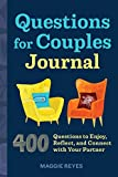Questions for Couples Journal: 400 Questions to