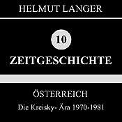 Die Kreisky-Ära 1970-1981 (Österreich 4)   Helmut Langer