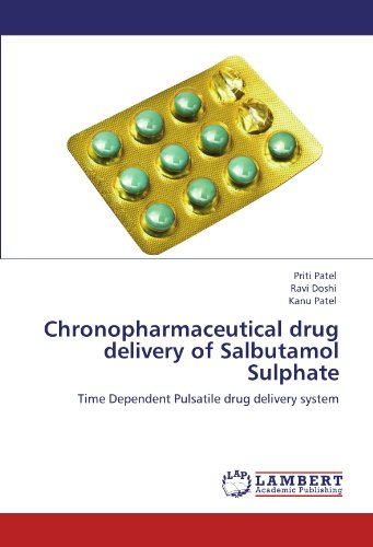 (Chronopharmaceutical drug delivery of Salbutamol Sulphate: Time Dependent Pulsatile drug delivery)