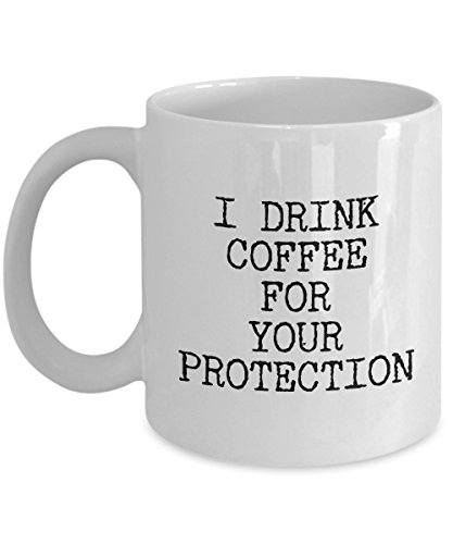 [Drink coffee for your protection - Funny Mug 11 OZ - Inspirational Gift Set with Best Inspiring Quote - Ceramic Humorous Joke Novelty Cup for Tea in Perfect Unique Design for Men Women Friend] (Wine Inspired Halloween Costumes)