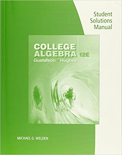 Student solutions manual for gustafsonhughes college algebra student solutions manual for gustafsonhughes college algebra 12th 12th edition fandeluxe Image collections