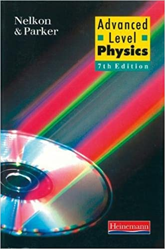 advanced level physics by nelkon and parker 7th edition