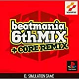 beatmania 6th Mix + Core Remix [Japan Import]