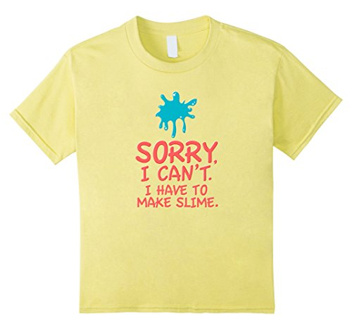 Price comparison product image Kids Sorry I Can't I Have To Make Slime T Shirt - Funny Trend Tee 12 Lemon