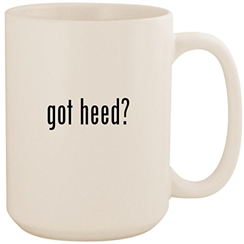 (got heed? - White 15oz Ceramic Coffee Mug Cup)