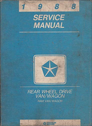 1988 Dodge Ram Van & Wagon Repair Shop Manual Original B100-B350 (Owners Wagon Manual Ram Van)