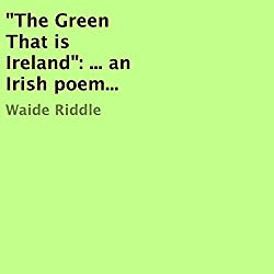 The Green That is Ireland