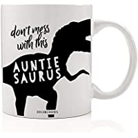 AUNTIE DINOSAUR Coffee Mug Gift Idea for Fiercely Fun Auntiesaurus T-Rex Dino Don't Mess With Fave Aunt Female Family Member Relative Christmas Birthday Present 11oz Ceramic Tea Cup Digibuddha DM0623