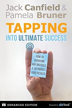Tapping Into Ultimate Success by [Jack Canfield, Pamela Bruner]
