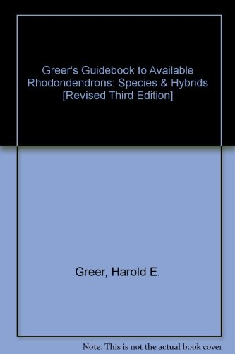 Available Rhododendrons Species & Hybrids: Third Revised Edition ()