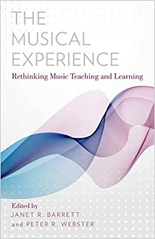 Book The Musical Experience: Rethinking Music Teaching and Learning