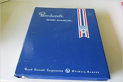 Beechcraft Model 33 Debonair 35 Bonanza Shop Manual 35