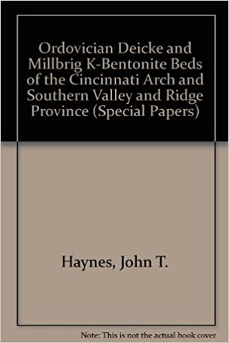 Book The Ordovician Deicke and Millbrig K-Bentonite Beds of the Cincinnati Arch and Southern Valley and Ridge Province (Geological Society of America Special Paper)