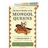 Download The Secret History of the Mongol Queens( How the Daughters of Genghis Khan Rescued His Empire)[SECRET HIST OF MONGOL QUEENS][Paperback] in PDF ePUB Free Online