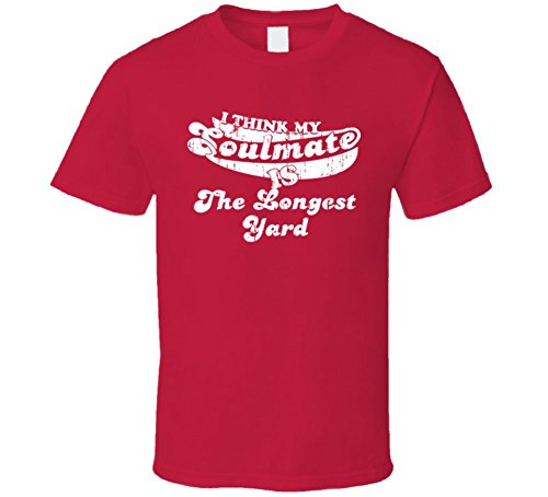 I Think My Soulmate is the Longest Yard Best Movie Worn Look T Shirt M Red